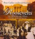 The Roosevelts: An American Saga (CD-Audio)