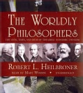The Worldly Philosophers: The Lives, Times, and Ideas of the Great Economic Thinkers (CD-Audio)