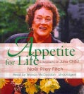 Appetite for Life: A Biography of Julia Child (CD-Audio)