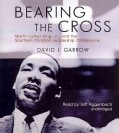 Bearing the Cross: Martin Luther King, Jr., and the Southern Christian Leadership Conference (CD-Audio)