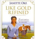 Like Gold Refined (CD-Audio)