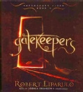 Gatekeepers (CD-Audio)