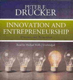 Innovation and Entrepreneurship: Practice and Principles (CD-Audio)