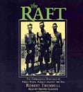 The Raft: The Courageous Struggle of Three Naval Airmen Against the Sea (CD-Audio)