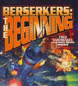 Berserkers: The Beginning (CD-Audio)