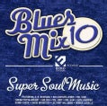 Various - Blues Mix 10: Super Soul Music