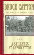 A Stillness at Appomattox (Paperback)