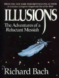 Illusions: The Adventures of a Reluctant Messiah (Paperback)