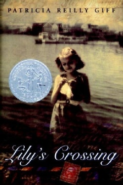 Lily's Crossing (Hardcover)