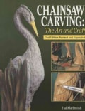Chainsaw Carving: The Art and Craft (Paperback)