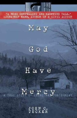 May God Have Mercy: A True Story of Crime and Punishment (Paperback)