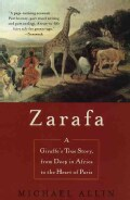 Zarafa: A Giraffe's True Story, from Deep in Africa to the Heart of Paris (Paperback)