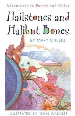Hailstones and Halibut Bones: Adventures in Color (Paperback)