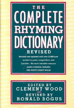 The Complete Rhyming Dictionary: Including the Poet's Craft Book (Hardcover)