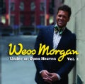 WESS MORGAN - VOL. 2-UNDER AN OPEN HEAVEN