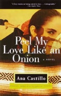 Peel My Love Like an Onion: A Novel (Paperback)