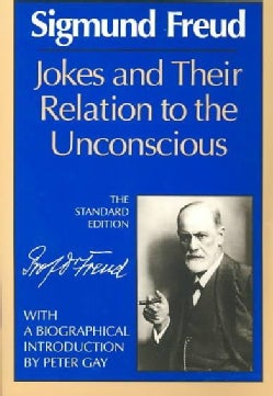 Jokes and Their Relation to the Unconscious (Paperback)