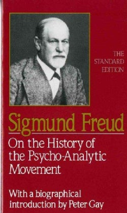 On the History of the Psychoanalytic Movement (Paperback)