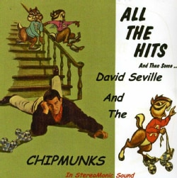 DAVID SEVILLE/CHIPMUNKS - ALL THE HITS & THEN SOME