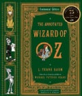 Annotated Wizard of Oz: The Wonderful Wizard of Oz (Hardcover)
