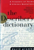 The Describer's Dictionary: A Treasury of Terms and Literary Quotations (Paperback)