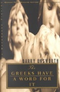 The Greeks Have a Word for It (Paperback)