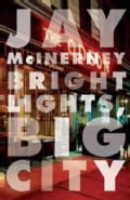 Bright Lights, Big City: A Novel (Paperback)