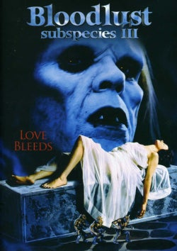 Subspecies III: Bloodlust (DVD)
