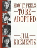 How It Feels to Be Adopted (Paperback)
