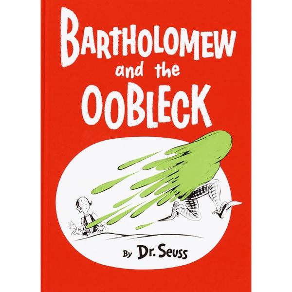 Bartholomew and the Oobleck (Hardcover)