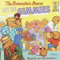 The Berenstain Bears Get the Gimmies (Paperback)