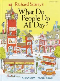 Richard Scarry's What Do People Do All Day (Hardcover)
