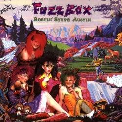 WE'VE GOT A FUZZBOX & WE'RE GOING TO USE IT!! - BOSTIN' STEVE AUSTIN: SPLENDIFEROUS EDITION
