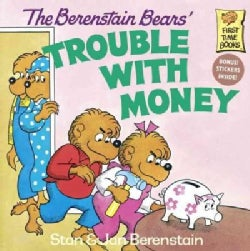 The Berenstain Bears' Trouble With Money (Paperback)