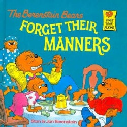 The Berenstain Bears Forget Their Manners (Paperback)
