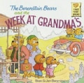The Berenstain Bears and the Week at Grandma's (Paperback)