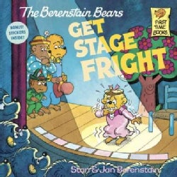 The Berenstain Bears Get Stage Fright (Paperback)