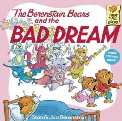 The Berenstain Bears and the Bad Dream (Paperback)
