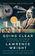 Going Clear: Scientology, Hollywood, and the Prison of Belief (Paperback)