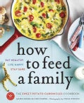How to Feed a Family: The Sweet Potato Chronicles Cookbook (Paperback)