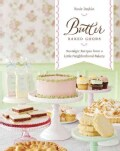 Butter Baked Goods: Nostalgic Recipes from a Little Neighborhood Bakery (Hardcover)