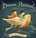 Dream Animals: A Bedtime Journey (Hardcover)
