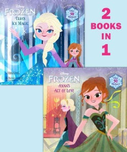 Anna's Act of Love / Elsa's Icy Magic (Paperback)