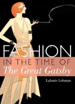Fashion in the Time of the Great Gatsby (Paperback)