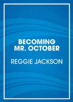 Becoming Mr. October (CD-Audio)