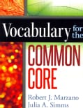 Vocabulary for the Common Core (Paperback)
