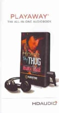 Honor Thy Thug: Library Edition (Pre-recorded digital audio player)
