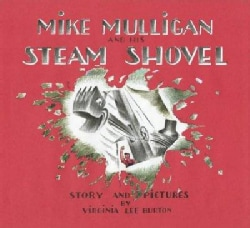 Mike Mulligan and His Steam Shovel: Story and Pictures (Hardcover)