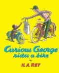Curious George Rides a Bike (Paperback)