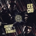 Ces Cru - Constant Energy Struggles (Parental Advisory)